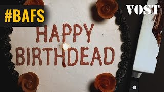 Happy Birthdead – Bande Annonce VOSTFR - 2017