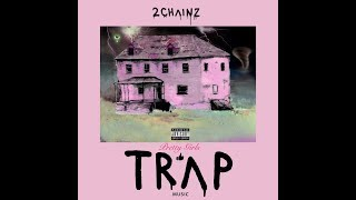 2 Chainz - Sleep When U Die (Instrumental) | PRETTY GIRLS LIKE TRAP MUSIC