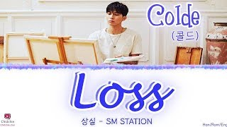 Colde (콜드) - 상실 (loss) color coded lyrics release : 24/01/19 please subscribe me~ 구독해주세용~ descirption of song: [喪失]/lost 1. a relationship with someone is...
