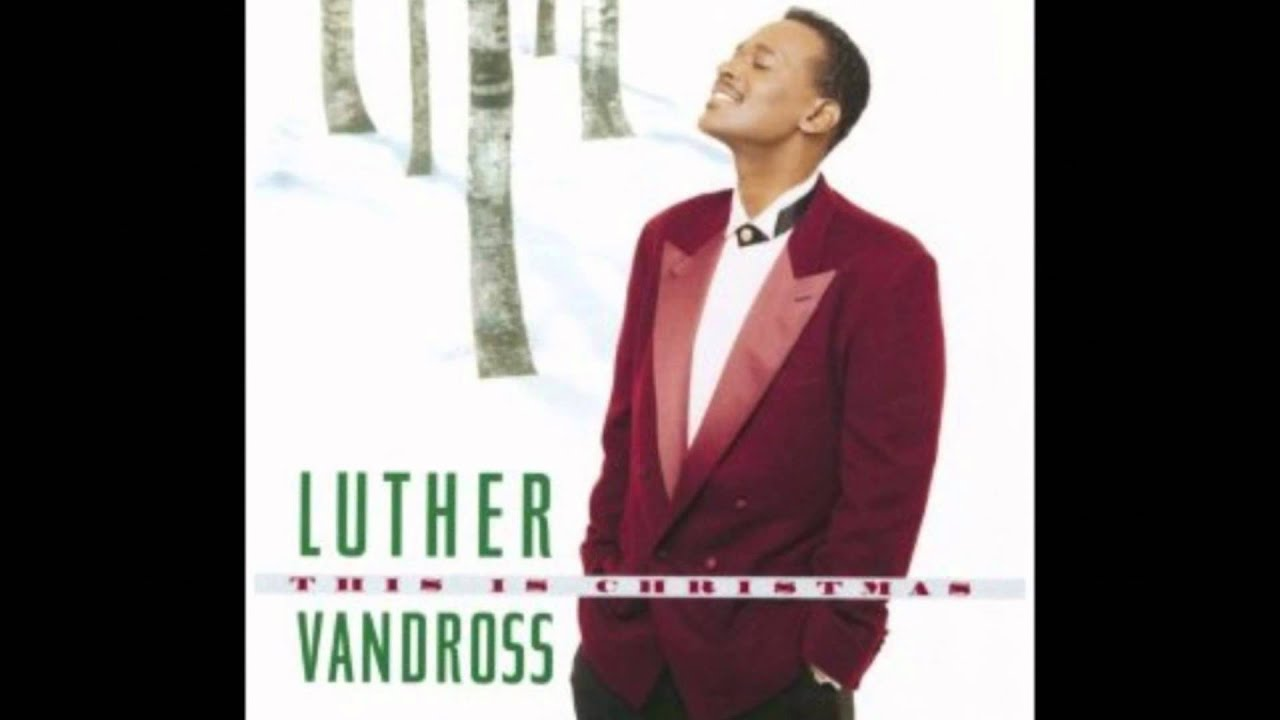THIS IS CHRISTMAS LUTHER VANDROSS - YouTube