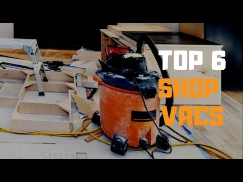 Best Shop Vac in 2019 - Top 6 Shop Vacs Review