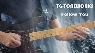 TG-TONEWORKS - Follow You feat. Olli Roth