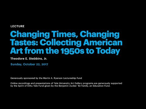 Changing Times, Changing Tastes: Collecting American Art from the 1950s to Today