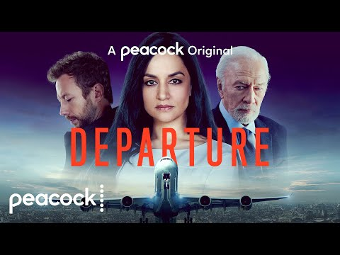 Departure | Official Trailer | Peacock