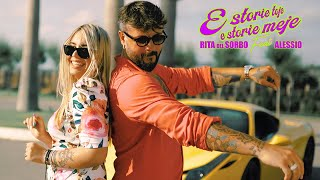 Rita Del Sorbo Ft. Alessio - E Storie Toje E Storie Meje (Video Ufficiale 2020)