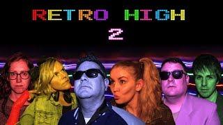 Retro High 2