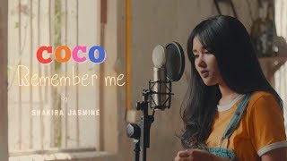 Remember Me from COCO cover by Shakira Jasmine