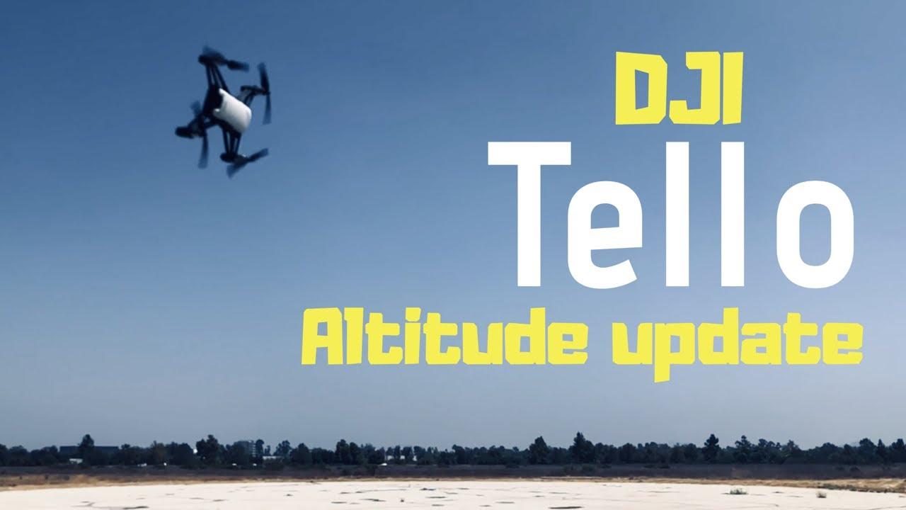 DJI TELLO ALTITUDE TEST (US VERSION) — MyVideo