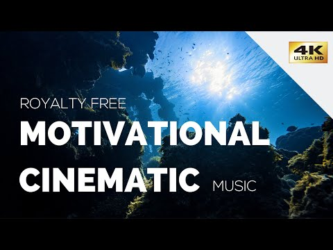 Motivational Cinematic Background Music   Royalty Free Instrumental