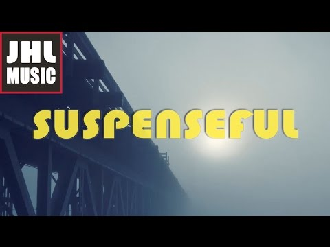 "Suspenseful music ""A Suspicion"" by JHL Music - Royalty Free Horror Music"