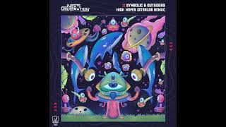 Symbolic & Outsiders - High Hopes (Starlab Remix)