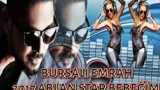 BURSALI EMRAH 2017 ABLAN STAR BEBEĞİM ROMAN HAVASI