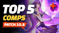 Top 5 TFT Comps - Teamfight Tactics Patch 10.8 Guide