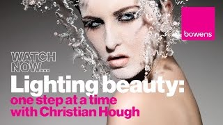 Photography lighting techniques: Lighting Beauty - one step at a time with Christian Hough