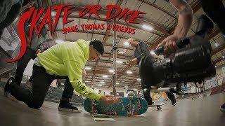 Jamie Thomas and Friends - Skate Or Dice!