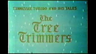 "Tennessee Tuxedo ""The Tree Trimmers"" (un-restored)"