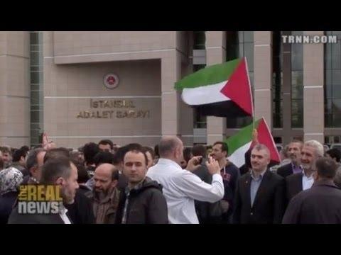 Turkey puts Israeli Generals on Trial for Mavi Marmara Attack