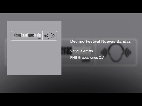 Various Artists - Décimo Festival Nuevas Bandas (2000) || Full Album ||