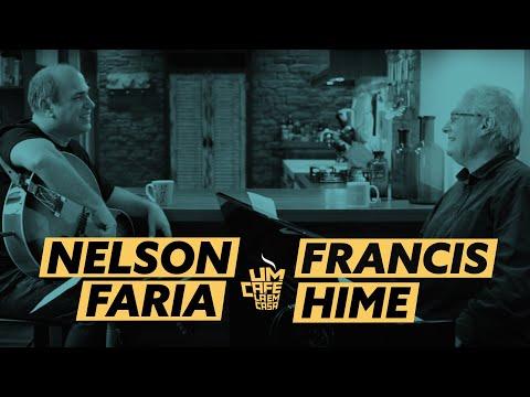 Um Café Lá em Casa com Francis Hime e Nelson Faria