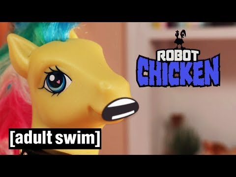 3 My Little Pony Moments | Robot Chicken | Adult Swim