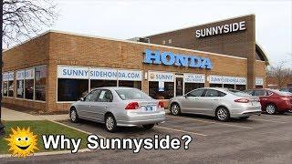 Sunnyside Honda - Why Buy From Sunnyside Honda?