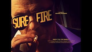 """SURE-FIRE"" - Official Trailer"