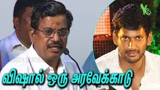 விஷால் ஒரு அரவேக்காடு | Kalaipuli S.Thanu Slammed  Actor Vishal  | Producer Council Election