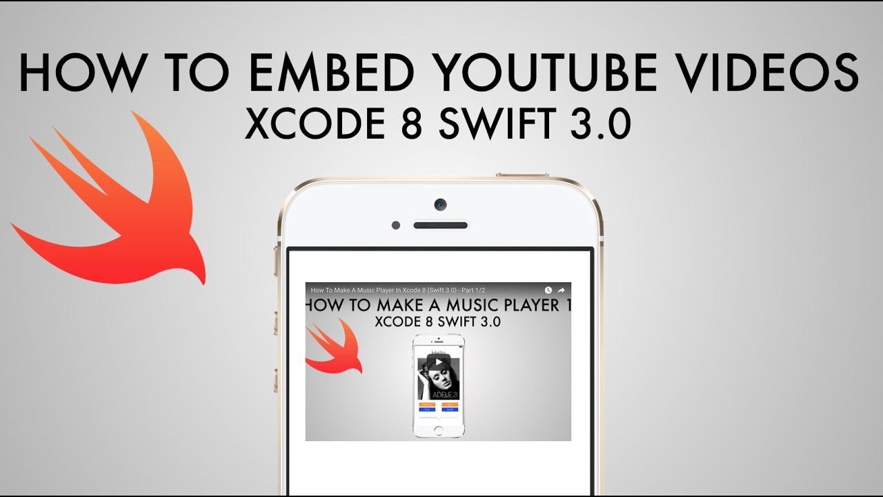 How To Embed YouTube Videos Into Your App In Xcode 8 (Swift 3 0)