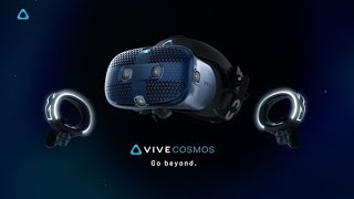 Introducing VIVE Cosmos - the most versatile premium PC VR system