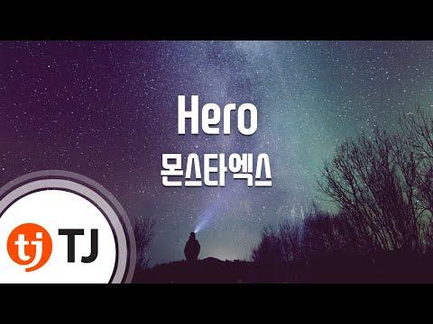 [TJ노래방] Hero(Broadcasting Ver.) - 몬스타엑스 (MONSTA X) / TJ Karaoke