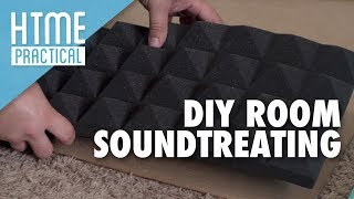 How to Acoustically Treat a Room for Audio Recording | HTME Practical