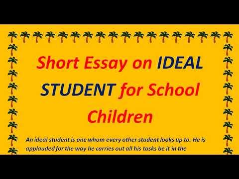 Short Essay on IDEAL STUDENT for School Children - High School - YouTube