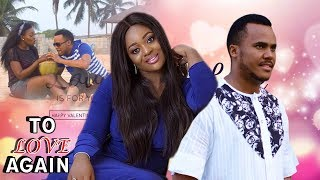 To love Again 3&4 - 2018 Latest Nigerian Nollywood Movie/African movie/Cinema Movie Full Hd