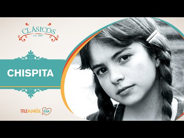 Chispita, un clásico infantil de las telenovelas