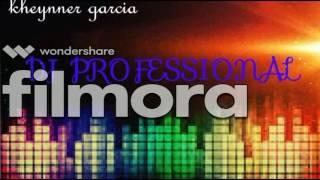 super mezcla dj professional  by: kheynner García