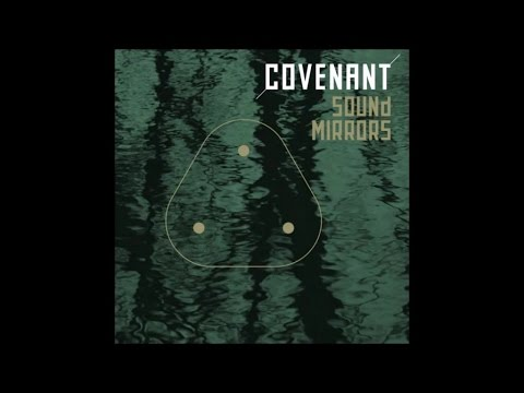 Covenant - Sound Mirrors [snippet]