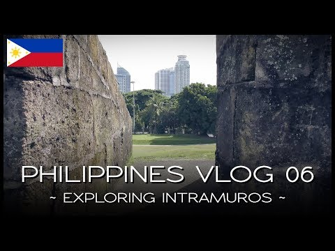 Exploring Intramuros - PHILIPPINES VLOG 06