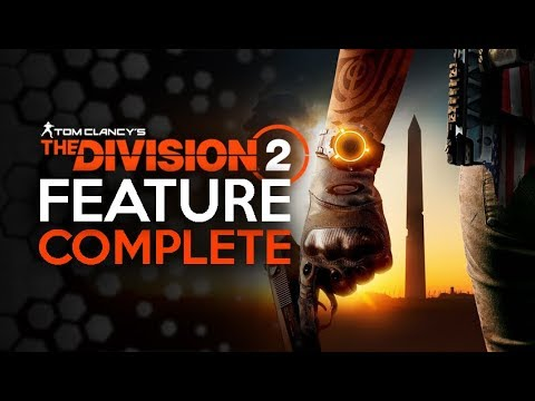 Division 2 - Whats Changed - A Feature Complete Game
