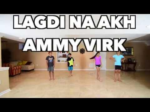 Lagdi Na Akh   Ammy Virk   Bhangra Dance Cover   Nikka Zaildar   Punjabi Song