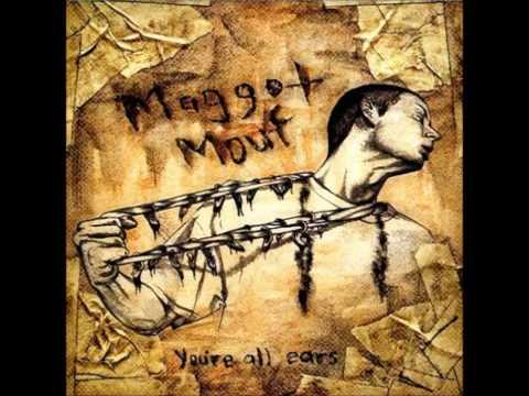 Maggot Mouf - Kind Regards