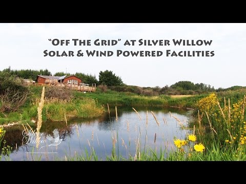 Off the grid at Silver Willow with all facilities solar and wind powered