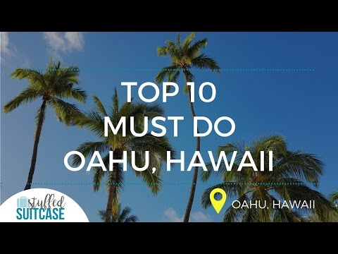 Must Do in Oahu - Top 10 Fun Things to Do Today