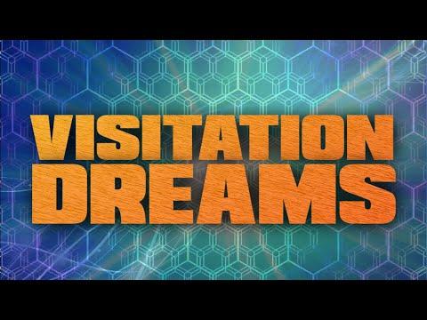 Visitation Dreams