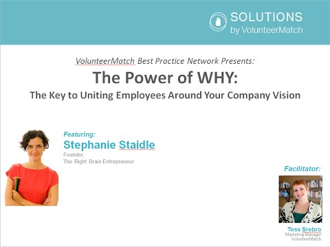 The Power of WHY: The Key to Uniting Employees Around Your Company Vision [March 2016 BPN Webinar]