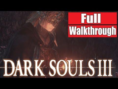 Dark Souls 3 Full Gameplay Walkthrough - No Commentary FULL GAME