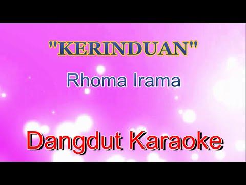 Kerinduan (Rhoma Irama) | Dangdut Karaoke Tanpa Vokal
