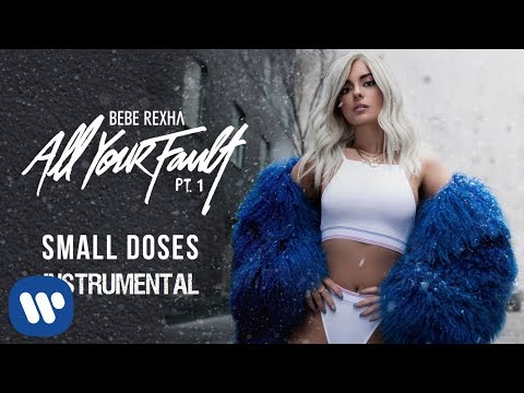 Bebe Rexha - Small Doses (Official Instrumental)