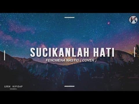Sucikanlah Hati - Fenomena Voice Lirik (Cover)  HD