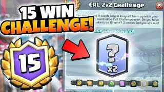 NEW 15 WIN 2v2 CHALLENGE! DOUBLE LEGENDARY PRIZE! | Clash Royale | BEST 2v2 STRATEGY DECK TIPS!