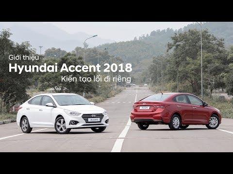 Giới thiệu HYUNDAI ACCENT 2018